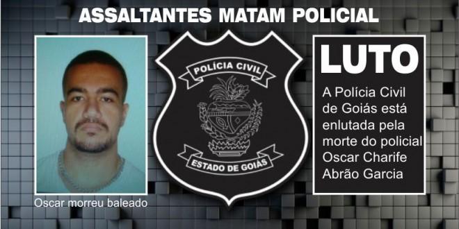 VIOLÊNCIA: Policial Civil é morto após tentar impedir assalto em Goiânia