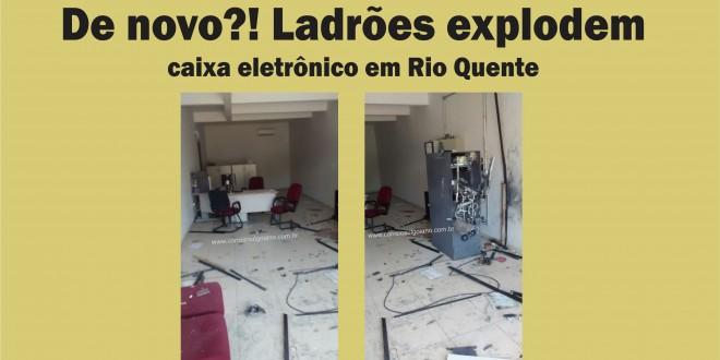 Mais do mesmo! Ladrões explodem caixa eletrônico em Rio Quente! Dessa vez no Posto de atendimento do Bradesco!