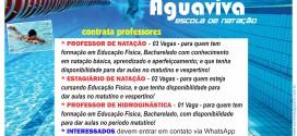 Vagas para Professor de Natação, estagiário e Professor de Hidroginástica na AGUAVIVA Escola de Natação