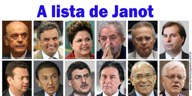 Lista de Janot: Procurador pede para investigar Dilma, Lula, Aécio, Serra, Renan e ainda 5 ministros de Temer