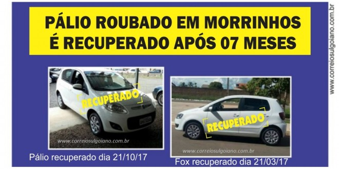 Após 7 meses, Polícia recupera Pálio furtado na empresa Ouro Car veículos, em Morrinhos, no dia 10 de março