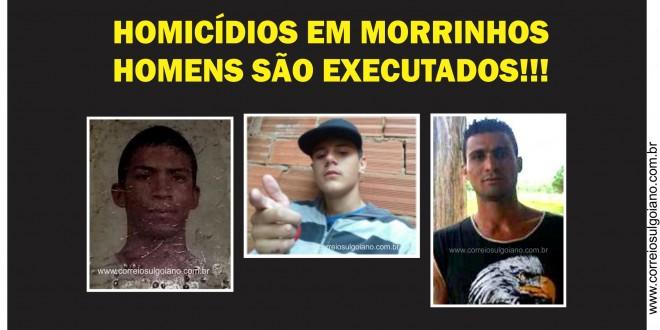 Três homicídios em Morrinhos!!! Dois homens são executados a tiros e um é morto a golpes de faca, em 2017.