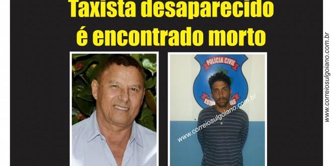 Polícia Militar encontra taxista desaparecido! Ele foi morto após regir ao assalto. PM prendeu o suspeito que revelou onde estava o corpo
