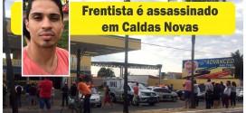 Caldas Novas: Frentista é assassinado em posto de combustíveis quando se preparava para mais um dia de trabalho