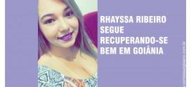Rhayssa Ribeiro segue recuperando-se bem do grave acidente de moto, graças a Deus! Familiares e médicos estão otimistas